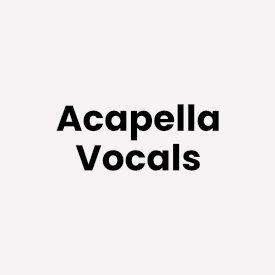 Acapella Vocals