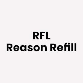 RFL Reason Refill
